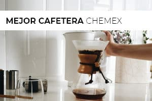 Mejor cafetera chemex 2020