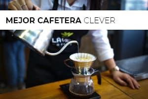 Mejor cafetera clever 2020